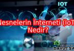 nesnelerin İnternet nedir