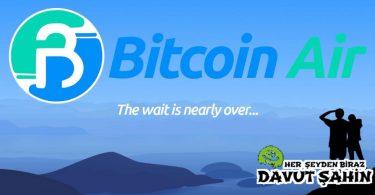 Bitcoin Air Nedir?