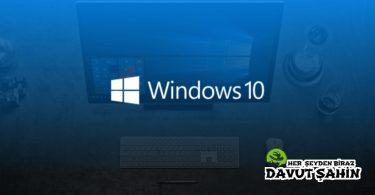Windows 10 Açılış Hızlandırma